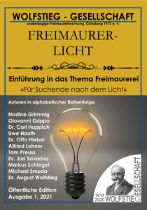 Einführung in das Thema Freimaurerei - Für Suchende nach dem Licht: Heft der Wolfstieg-Gesellschaft: FreimaurerlichtTaschenbuch – 7. März 2021