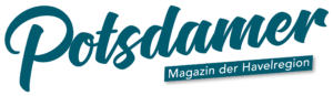 POTSDAMER – Magazin der Havelregion  Herausgeber:  Potsdamer Mediengesellschaft mbH